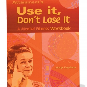 Use It Don't Lose It - A Mental Fitness Workbook