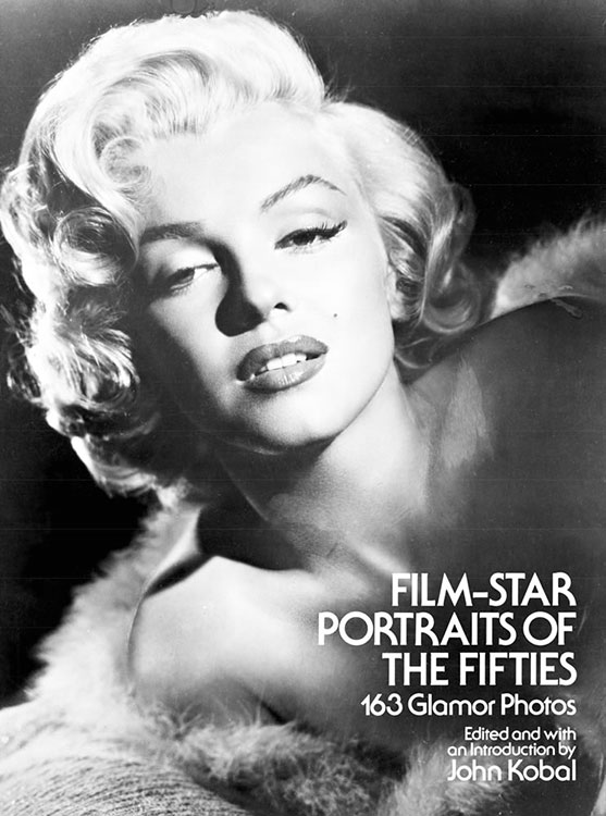 suggested books for nostalgia and reminiscing - Film-Star Portraits of the Fifties