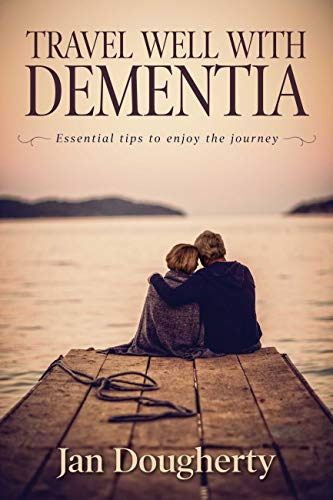 Suggested books for dementia care | Travel Well with Dementia: Essential Tips to Enjoy the Journey